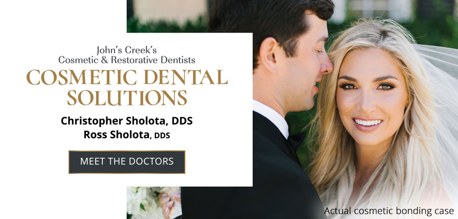 Johns Creek's Cosmetic and Restorative Dentists - Cosmetic Dental Solutions - Christoper Sholota, DDS - Ross Sholota, DDS